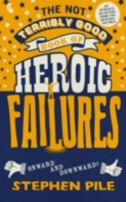 (ebook) Not Terribly Good Book of Heroic Failures