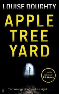 Apple Tree Yard by Louise Doughty (9780571278640) - PaperBack - Modern & Contemporary Fiction General Fiction