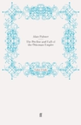 (ebook) Decline and Fall of the Ottoman Empire