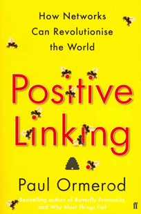 Positive Linking by Paul Ormerod (9780571279203) - PaperBack - Business & Finance Ecommerce