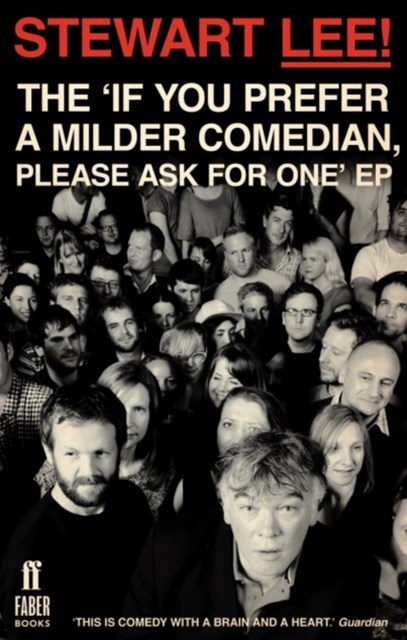 (ebook) Stewart Lee! The 'If You Prefer a Milder Comedian Please Ask For One' EP