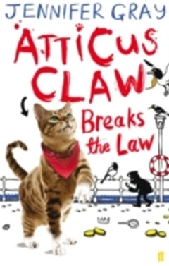 (ebook) Atticus Claw Breaks the Law