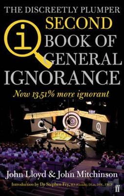 QI: The Discreetly Plumper Second Book of General Ignorance