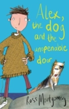 (ebook) Alex, the Dog and the Unopenable Door