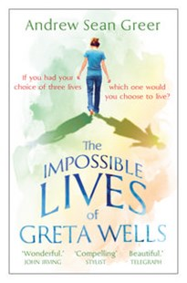 The Impossible Lives of Greta Wells by Andrew Sean Greer (9780571295432) - PaperBack - Modern & Contemporary Fiction General Fiction
