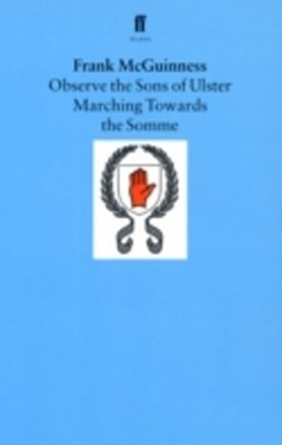 (ebook) Observe the Sons of Ulster Marching Towards the Somme