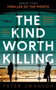 KIND WORTH KILLING by PETER SWANSON (9780571302215) - PaperBack - Crime Mystery & Thriller