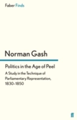 (ebook) Politics in the Age of Peel