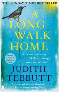 A Long Walk Home by Judith Tebbutt (9780571303069) - PaperBack - Biographies General Biographies