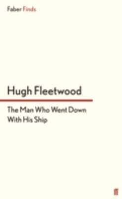 (ebook) Man Who Went Down With His Ship