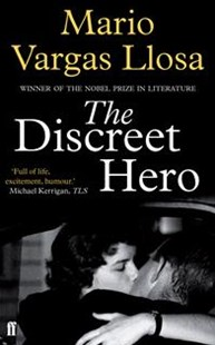The Discreet Hero by Mario Vargas Llosa (9780571310746) - PaperBack - Modern & Contemporary Fiction General Fiction