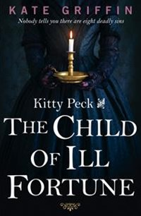 Kitty Peck and the Child of Ill-Fortune