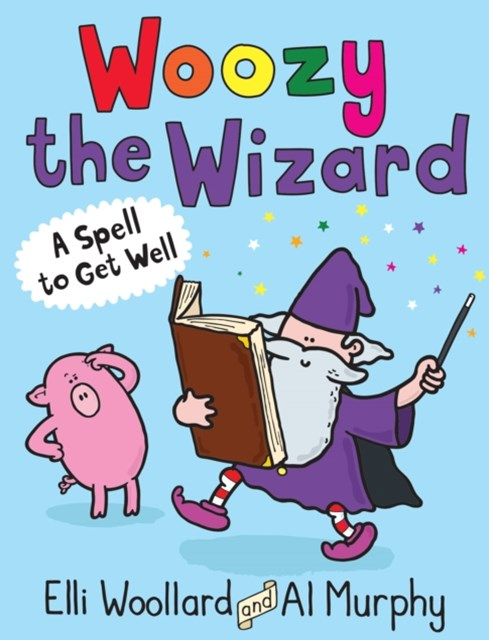 (ebook) Woozy the Wizard: A Spell to Get Well