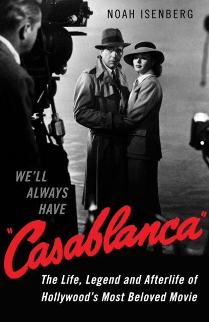 We'll Always Have Casablanca