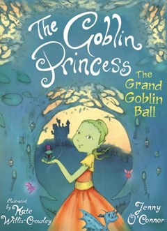 Goblin Princess: The Grand Goblin Ball