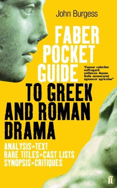 Faber Pocket Guide to Greek and Roman Drama