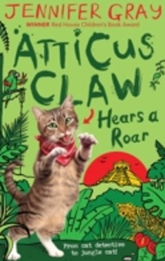(ebook) Atticus Claw Hears a Roar