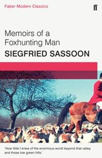 Memoirs of a Foxhunting Man by Siegfried Sassoon (9780571322831) - PaperBack - Modern & Contemporary Fiction General Fiction
