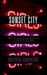 Sunset City by Melissa Ginsburg (9780571326709) - PaperBack - Crime Mystery & Thriller
