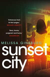 Sunset City by Melissa Ginsburg (9780571326723) - PaperBack - Crime Mystery & Thriller