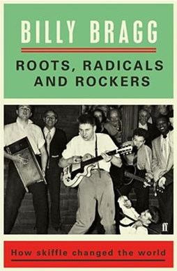 Roots, Radicals and Rockers