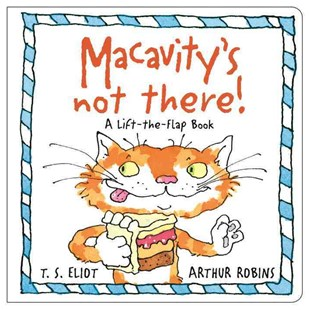 Macavity's Not There! by T.S. Eliot, Arthur Robins, Leah Thaxton, Leah Thaxton (9780571328635) - HardCover - Picture Books Gift & Novelty