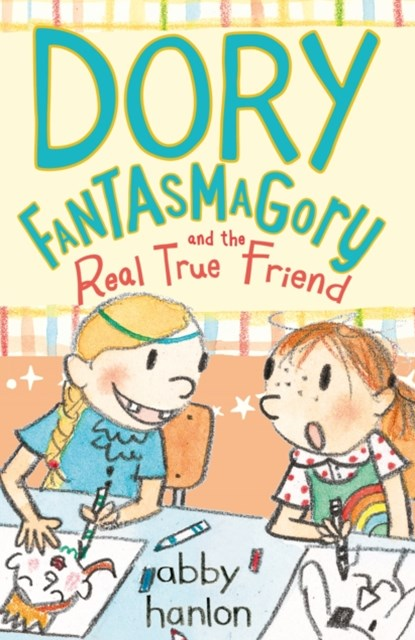(ebook) Dory Fantasmagory and the Real True Friend