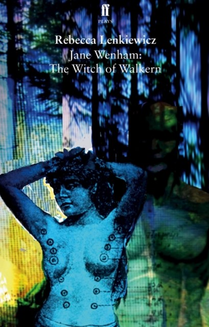 Jane Wenham: The Witch of Walkern
