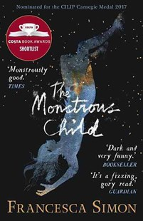The Monstrous Child by Francesca Simon, Olivia Lomenech Gill (9780571330270) - PaperBack - Children's Fiction Teenage (11-13)