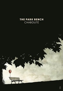 The Park Bench by Chaboute (9780571332304) - PaperBack - Graphic Novels Comics