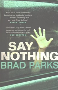 Say Nothing by Brad Parks (9780571332687) - PaperBack - Crime Mystery & Thriller