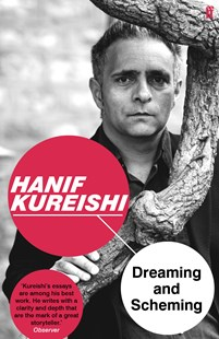 Dreaming and Scheming by Hanif Kureishi (9780571333530) - PaperBack - Poetry & Drama Poetry