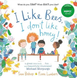 I like Bees, I don't like Honey! by Fiona Lumbers, Fiona Lumbers (9780571334193) - PaperBack - Children's Fiction