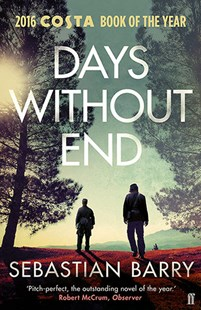 Days Without End by Sebastian Barry (9780571340224) - PaperBack - Modern & Contemporary Fiction General Fiction