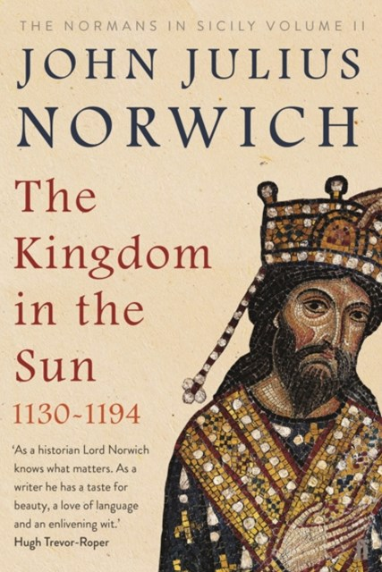 Kingdom in the Sun, 1130-1194