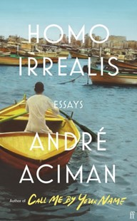 Homo Irrealis by Andre Aciman (9780571366453) - PaperBack - Reference