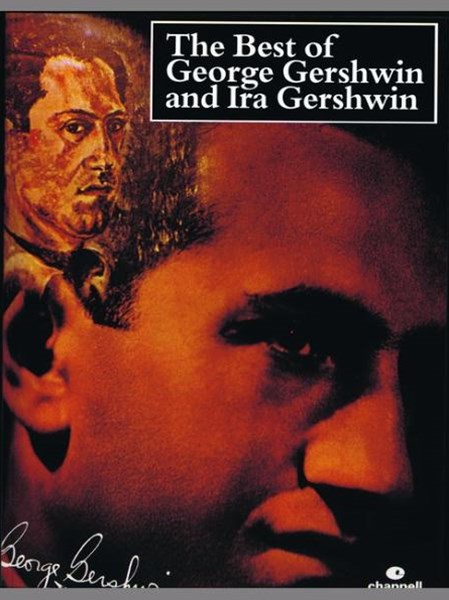 Best of George Gershwin and Ira Gershwin