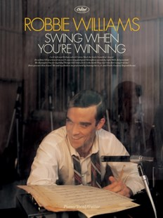Swing When You're Winning by Robbie Williams (9780571528707) - PaperBack - Entertainment Music General