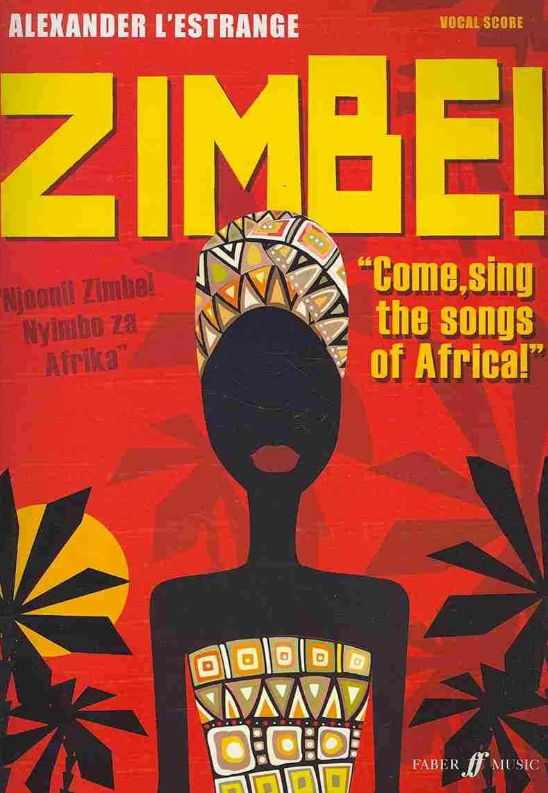 Zimbe! Come, Sing the Songs of Africa