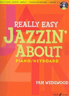 Really Easy Jazzin' about for Piano / Keyboard by PAM WEDGEWOOD, Pam Wedgwood (9780571534036) - PaperBack - Entertainment Music General
