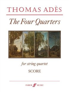 The Four Quarters by Thomas Adès (9780571540112) - PaperBack - Entertainment Music General