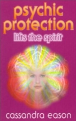 Psychic Protection Lifts the Spirit