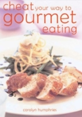 (ebook) Cheat Your Way to Gourmet Eating (Hbk)