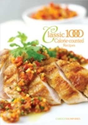 Classic 1000 Calorie Counted Recipes