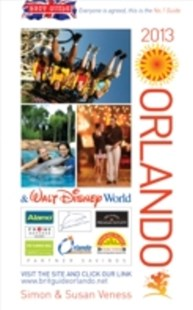 (ebook) Brit Guide to Orlando 2013 - Travel Travel Guides
