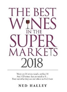 Best Wines in the Supermarket by Ned Halley (9780572046927) - PaperBack - Cooking Alcohol & Drinks