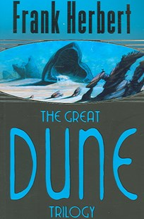 The Great Dune Trilogy by Frank Herbert (9780575070707) - PaperBack - Science Fiction