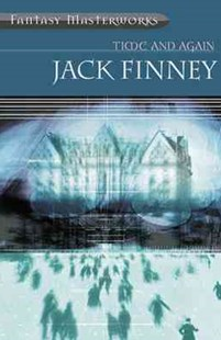 Time And Again by Jack Finney (9780575073609) - PaperBack - Science Fiction