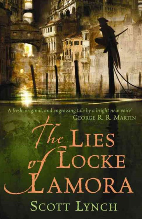 Lies of Locke Lamora: Gentleman Bastard Bk 1