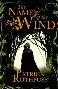 The Name of the Wind (The Kingkiller Chronicles, Book 1)